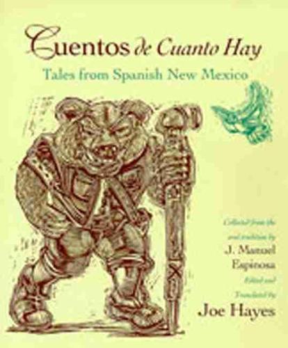 Cuentos De Cuanto Hay: Tales from Spanish New Mexico (Paperback)