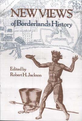 New Views of Borderlands History (Paperback)