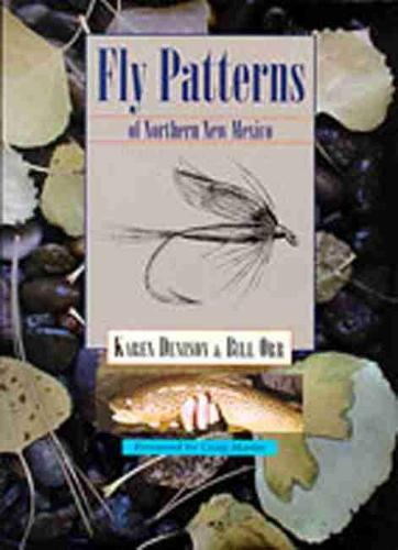 Fly Patterns of Northern New Mexico (Hardback)