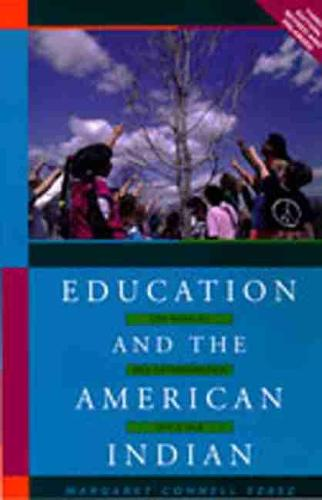 Education and the American Indian: The Road to Self-determination Since 1928 (Hardback)