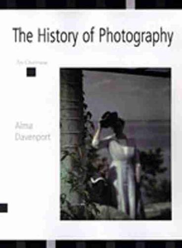 The History of Photography: An Overview (Hardback)
