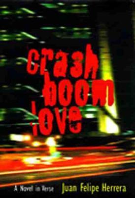 CrashBoomLove: A Novel in Verse (Paperback)