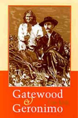 Gatewood and Geronimo (Paperback)