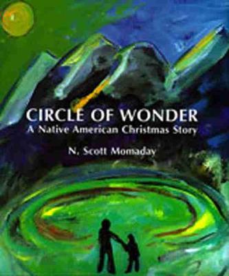 Circle of Wonder: A Native American Christmas Story (Hardback)