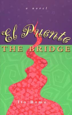 El Puente / the Bridge: A Novel (Paperback)