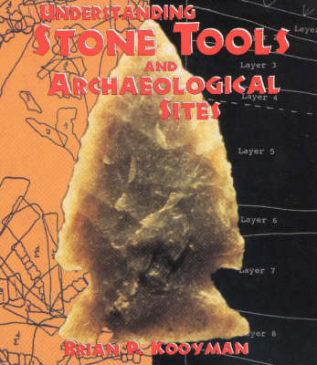 Understanding Stone Tools and Archaeological Sites (Paperback)