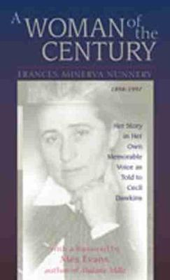 A Woman of the Century: Her Story in Her Own Memorable Voice as Told to Cecil Dawkins (Hardback)
