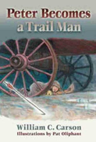 Peter Becomes a Trail Man (Hardback)