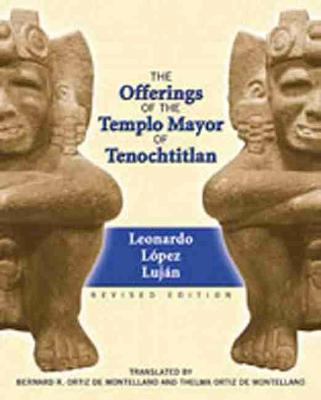 Offerings of the Templo Mayor at Tenochtitlan (Paperback)