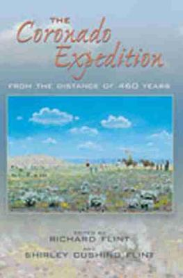 The Coronado Expedition: From the Distance of 460 Years (Paperback)