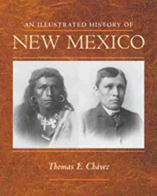 An Illustrated History of New Mexico (Paperback)