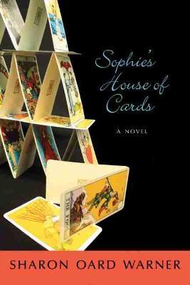 Sophie's House of Cards: A Novel (Paperback)