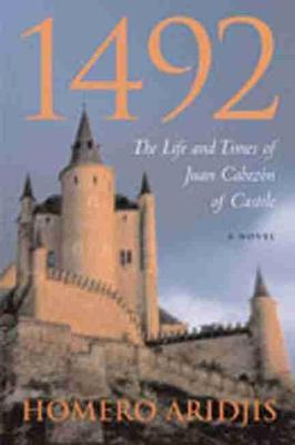 1492: The Life and Times of Juan Cabezon of Castile (Paperback)