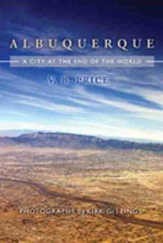 Albuquerque: A City at the End of the World (Paperback)