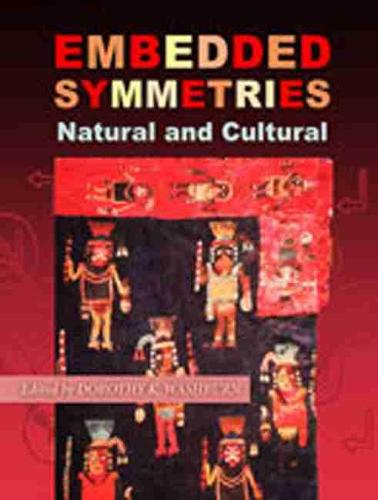 Embedded Symmetries: Natural and Cultural (Hardback)