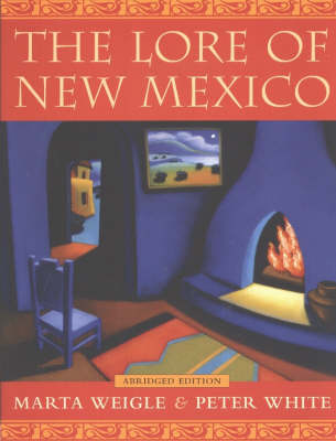 The Lore of New Mexico (Paperback)