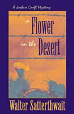 Flower in the Desert: A Joshua Croft Mystery (Paperback)