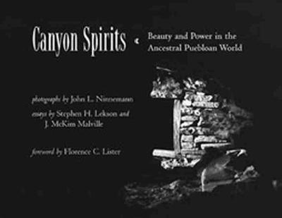 Canyon Spirits: Beauty and Power in the Ancestral Puebloan World (Paperback)