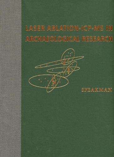 Laser Ablation ICP-MS in Archaeological Research (Hardback)