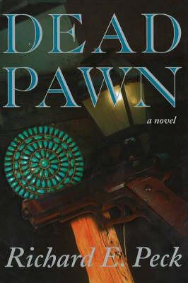 Dead Pawn: A Novel (Hardback)