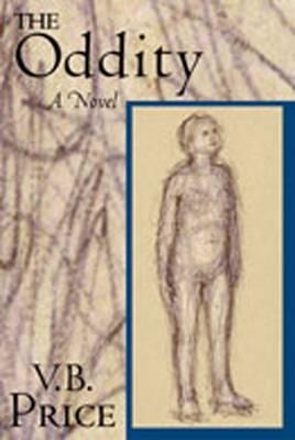 Oddity: A Novel (Hardback)