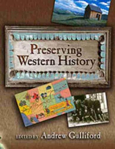 Preserving Western History (Paperback)