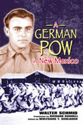 German POW in New Mexico (Hardback)