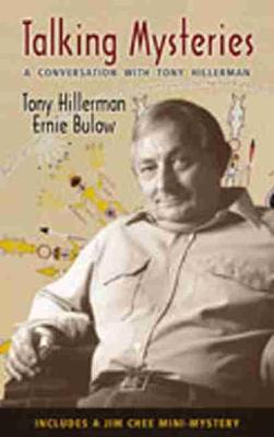 Talking Mysteries: A Conversation with Tony Hillerman (Paperback)