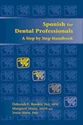 Paso a Paso/ Step by Step: Espanol Para Profesionales Dentales/Spanish for Dental Professionals (Paperback)