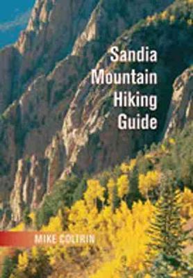 Sandia Mountain Hiking Guide (Spiral bound)