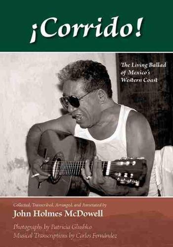 !Corrido!: The Living Ballad of Mexico's Western Coast (Hardback)