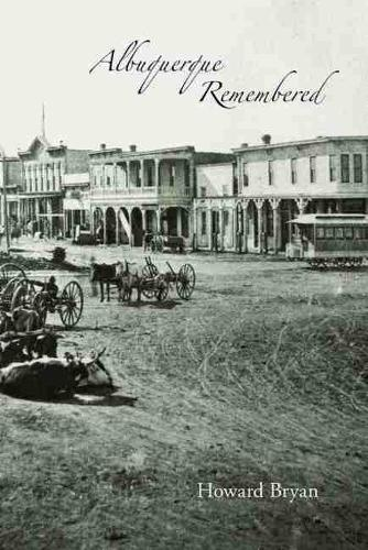 Albuquerque Remembered (Paperback)