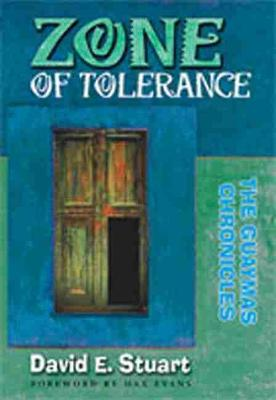 Zone of Tolerance: The Guaymas Chronicles (Hardback)