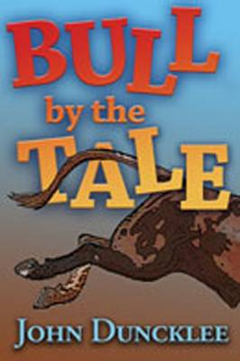 Bull by the Tale (Paperback)