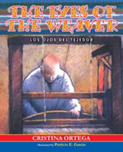 Eyes of the Weaver: Los Ojos Del Tejedor (Hardback)
