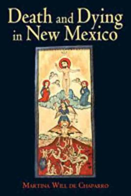 Death and Dying in New Mexico (Hardback)