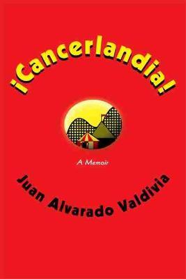 !Cancerlandia!: A Memoir (Paperback)