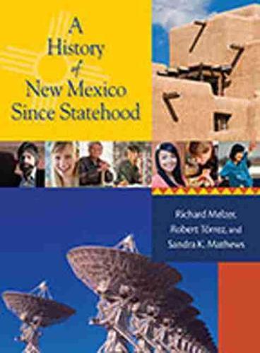 A History of New Mexico Since Statehood (Hardback)