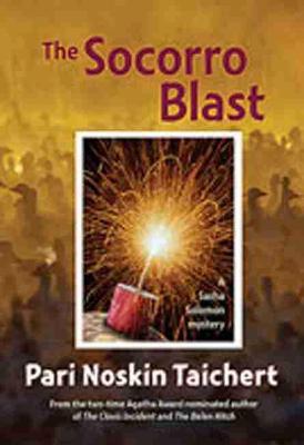 The Socorro Blast: A Sasha Solomon Mystery (Hardback)