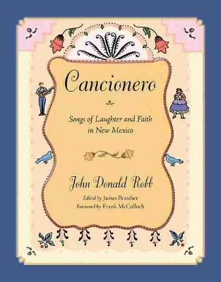 Cancionero: Songs of Laughter and Faith in New Mexico (Paperback)