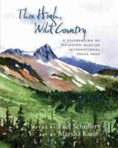 THIS WILD, HIGH COUNTRY (Paperback)