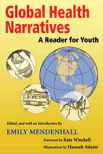 Global Health Narratives: A Reader for Youth (Paperback)