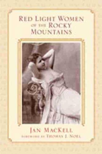 Red Light Women of the Rocky Mountains (Hardback)