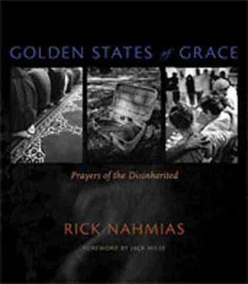 Golden States of Grace: Prayers of the Disinherited (Paperback)