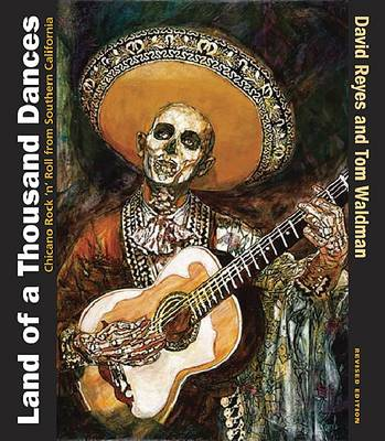 Land of a Thousand Dances: Chicano Rock 'n' Roll from Southern California (Paperback)