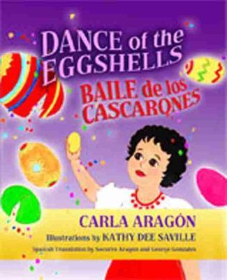 Dance of the Eggshells: Baile De Los Cascarones (Hardback)