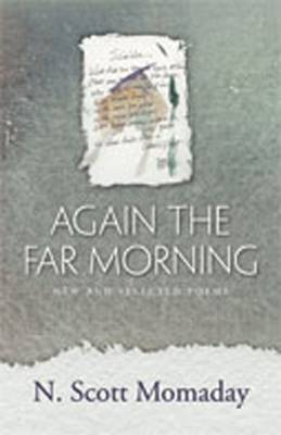 Again the Far Morning: New and Selected Poems (Hardback)