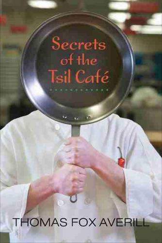 Secrets of the Tsil Cafe (Paperback)