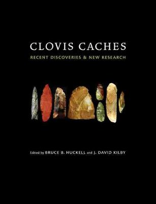 Clovis Caches: Recent Discoveries and New Research (Hardback)