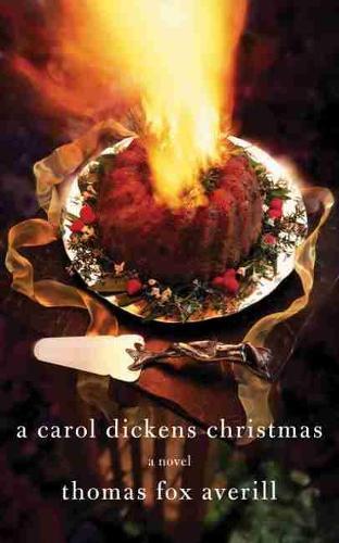 A Carol Dickens Christmas: A Novel (Paperback)